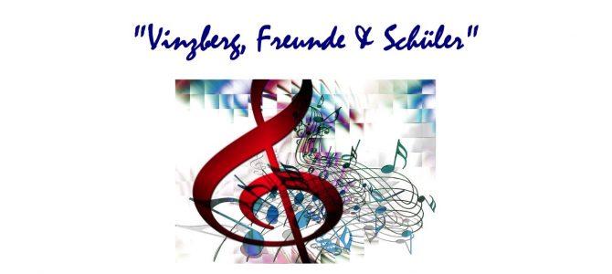 """12. Konzert """"Vinzberg, Freunde & Schüler"""" am 27.05.2018"""