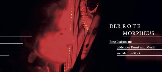 Vernissage: Martina Stock – Der rote Morpheus am 15.09.2016 um 19:00 Uhr im Löwenpalais