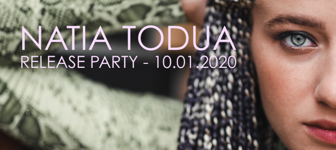 NATIA TODUA Release Party/Konzert zum ersten Album MISS YOU am 10.01.2020